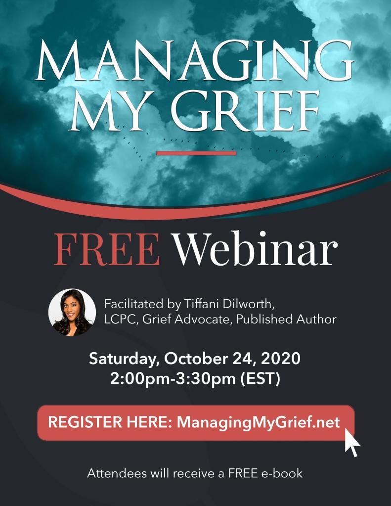 Grief, Tiffani Dilworth